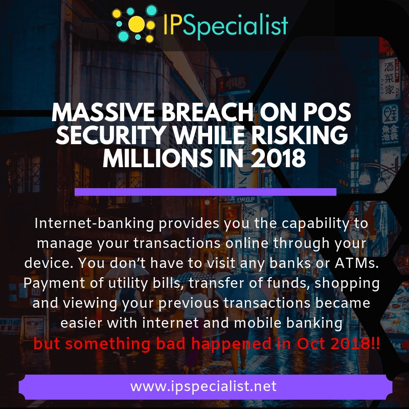 Massive Breach on POS Security While Risking Millions in 2018