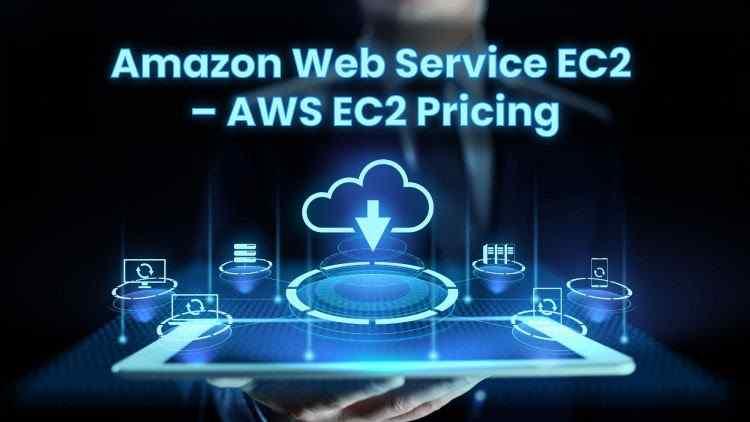 Amazon-Web-Service-EC2-AWS-EC2-Pricing